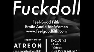 My Fuckdoll:Pussy Licking、Rough Sex&Aftercare(feelgoodfilth.com-Erotic Audio Porn for Women)